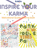 Inspire Your Karma   Motivational Quotes Coloring Book