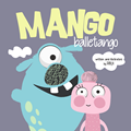 Mango Balletango   picture book for kids