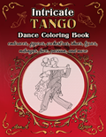 Intricate Tango   Dance Coloring Book