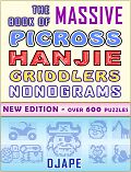 The Massive Book of Picross Hanjie Griddlers Nonograms by Djape